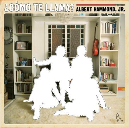 Albert Hammond Jr - Como Te Llama