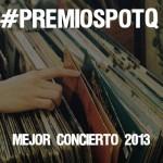 PremiosPOTQ2013_MejorConcierto_560