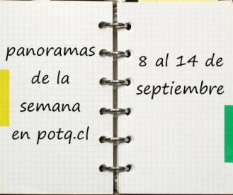 Panoramas de la semana: 8 al 14 de septiembre