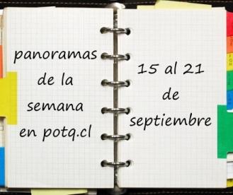 Panoramas de la semana: 15 al 21 de septiembre