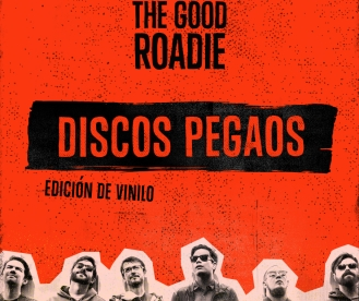 NOTICIA: Discos Pegaos en The Good Roadie