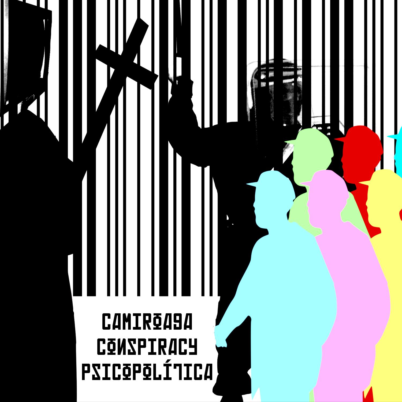 Camiroaga Conspiracy - Psicopolítica - cover