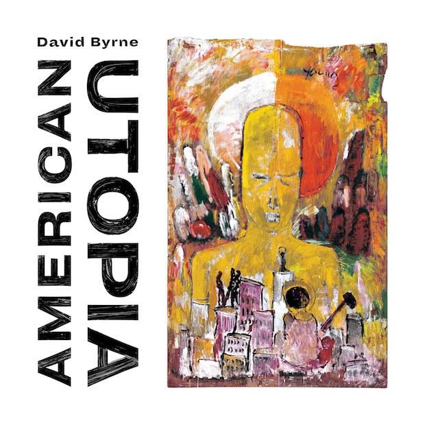 DAVID BYRNE American Utopia